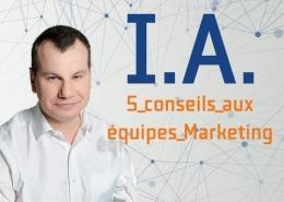 IA-5-conseils-aux-equipes-marketing-par-jean-cyril-schutterle-260x185
