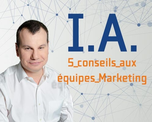 IA-5-conseils-aux-equipes-marketing-par-jean-cyril-schutterle-495x396