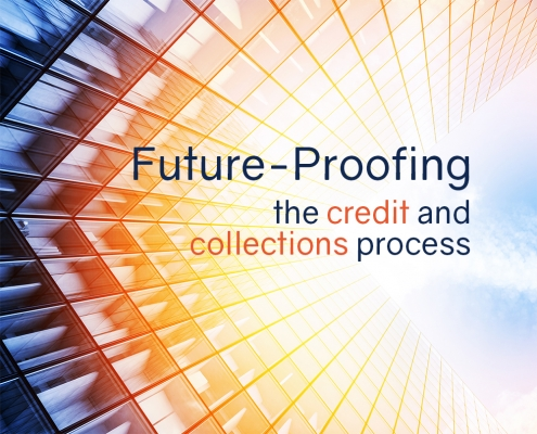 Report – Future-Proofing the Credit and Collections Process