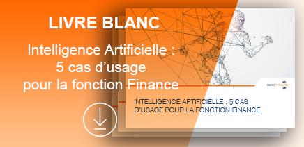 Intelligence Artificielle : 5 cas d'usage pour la fonction Finance
